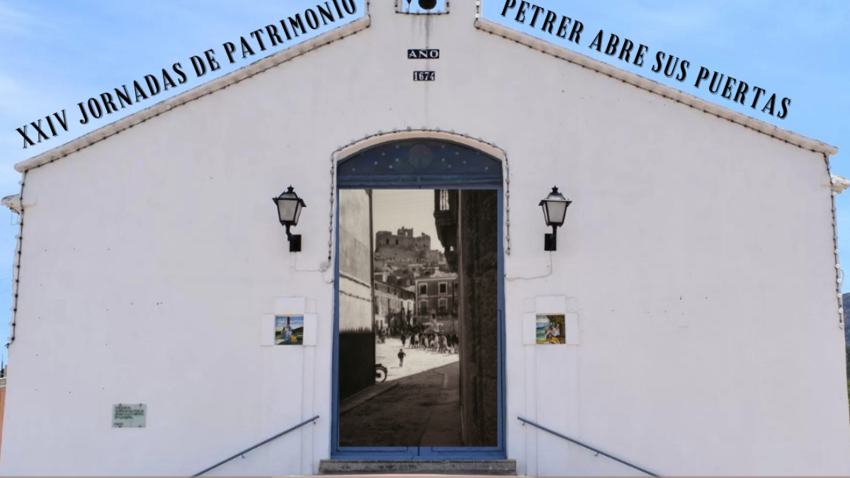 XXIV Jornadas de puertas abiertas del patrimonio petrerense